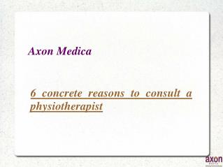 6 concrete reasons to consult a physiotherapist