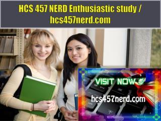 HCS 457 NERD Enthusiastic study / hcs457nerd.com