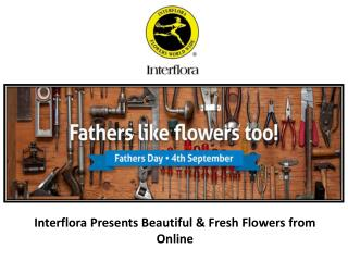 Interflora Presents Beautiful & Fresh Flowers from Online