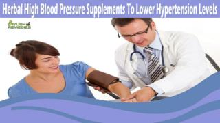 Herbal High Blood Pressure Supplements To Lower Hypertension Levels