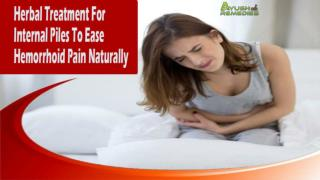 Herbal Treatment For Internal Piles To Ease Hemorrhoid Pain Naturally