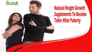 Natural Height Growth Supplements To Become Taller After Puberty