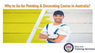 Why to Go for Painting & Decorating Course in Australia?