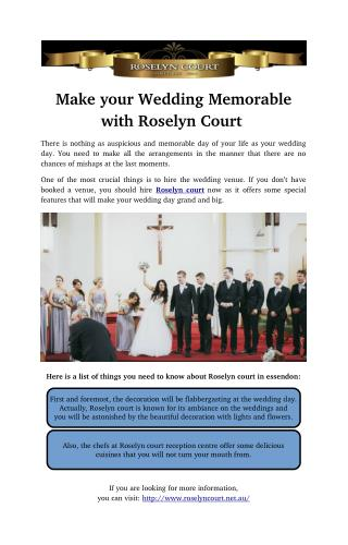 Make your Wedding Memorable with Roselyn Court