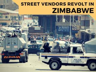 Street vendors revolt in Zimbabwe