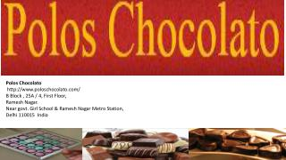 Poloschocolato - Buy Affordable & Delicious Chocolate Compound in delhi