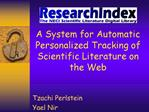 A System for Automatic Personalized Tracking of Scientific Literature on the Web