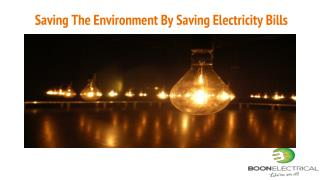 Saving The Environment By Saving Electricity Bills
