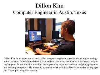 Dillon Kim - Computer Engineer in Austin, Texas