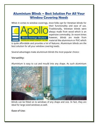 Aluminium Blinds � Best Solution For All Your Window Covering Needs