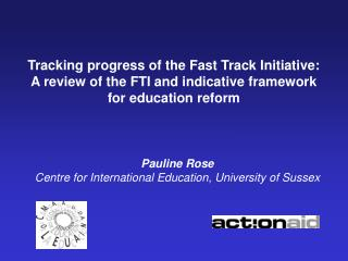 Tracking progress of the Fast Track Initiative: A review of the FTI and indicative framework for education reform