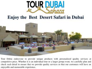Enjoy the  Best  Desert Safari in Dubai