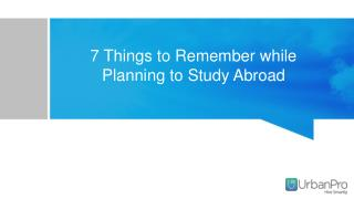 7 things to remember while planning to study abroad