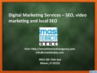 Digital Marketing Services – SEO, video marketing and local SEO (Miami)