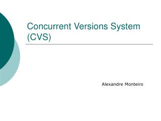 Concurrent Versions System CVS