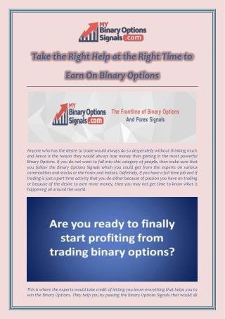 Take the Right Help at the Right Time to Earn On Binary Options