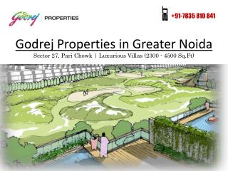 Godrej Luxurious Villas in Greater Noida