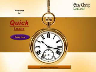 Quick Loans For Your Instant Monetary Assistance