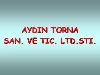 AYDIN TORNA PRESENTATION IN ENGLISH