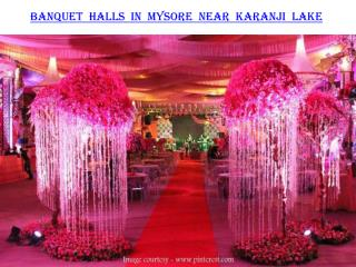 Banquet halls in Mysore near Karanji Lake