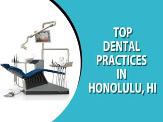 Top Dental Practices in Honolulu, HI