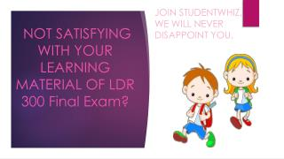 LDR 300 Week 5 Final Exam | LDR 300 Final Exam : Studentwhiz