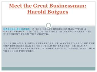 Meet the Great Businessman: Harold Soto