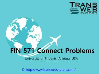 FIN 571 Connect Problems | Transweb E Tutors