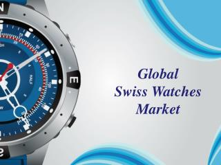 Global Swiss Watches Market