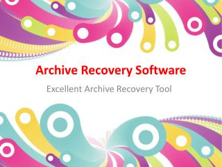 Archive Recovery Software
