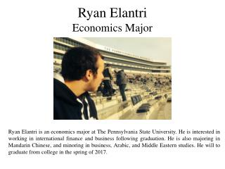 Ryan Elantri- Economics Major