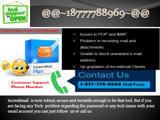 1-877-778-8969 Incredimail Tech Support Phone Number