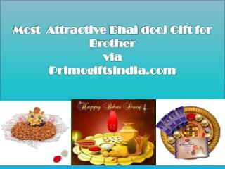 Most Attractive Bhai dooj Gift for Brother via Primogiftsindia.com