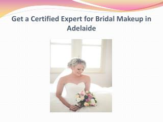Get a Certified Expert for Bridal Makeup in Adelaide