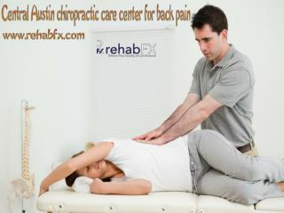 For Low Back Pain Let's Ask This Well Know Central Austin Chiropractor for Advice