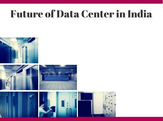 Future of Data Center in India