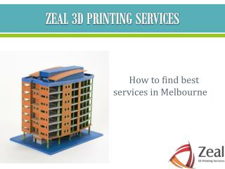 Best 3D Printing Services in Melbourne-Zeal 3D Printing