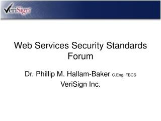 Web Services Security Standards Forum