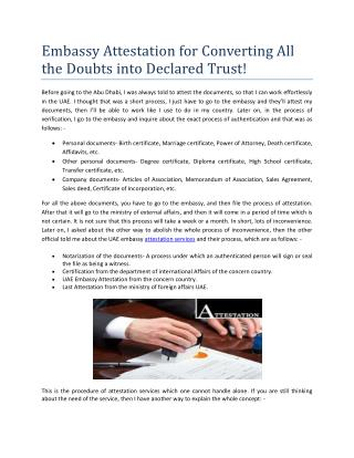 Embassy Attestation for Converting All the Doubts into Declared Trust!