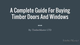 A Complete Guide For Buying Timber Doors And Windows