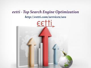 eetti - Top Search Engine Optimization
