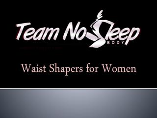 Waist Shapers for Women