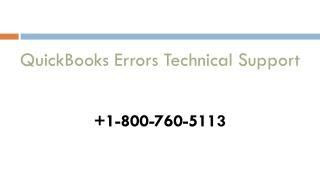800-760-5113 � QuickBooks Errors Technical Help Number