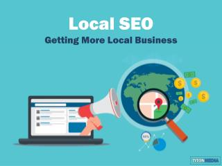 Tyton SEO: Getting More Local Business