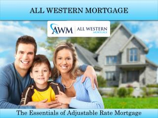 Advantages of ARMs/ Adjustable Rate Mortgage