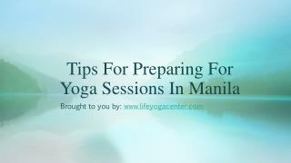 Signing up for a yoga class in Manila is something that you should consider doing if you are resident of this area. The