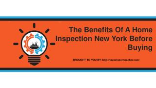 The Benefits Of A Home Inspection New York Before Buying