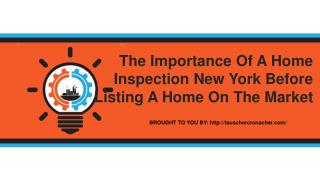 The Importance Of A Home Inspection New York Before Listing A Home On