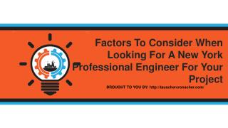 Factors To Consider When Looking For A New York Professional Engineer