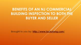 Benefits Of An NJ Commercial Building Inspection To Both The Buyer And